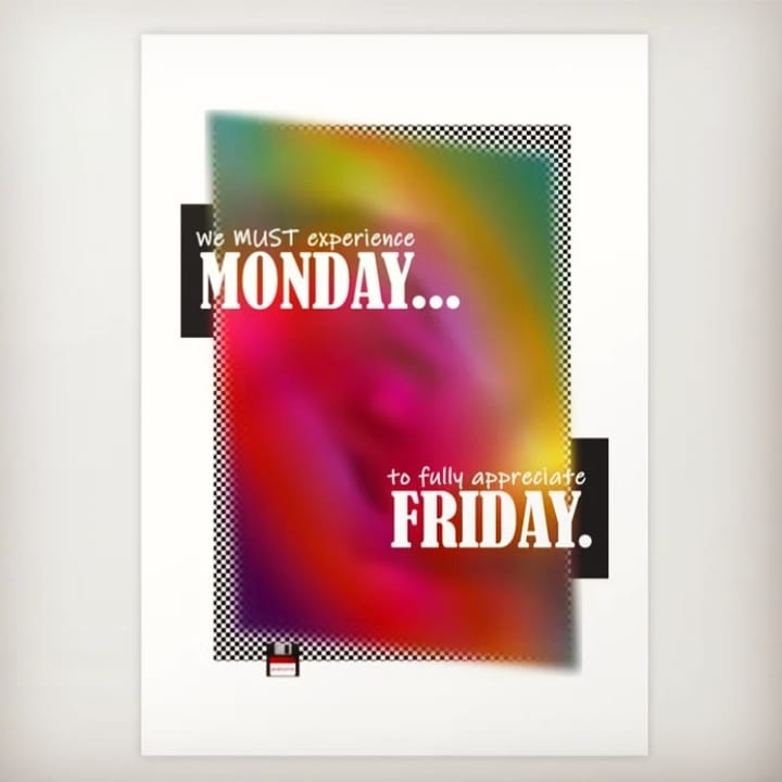 We MUST experience Monday…